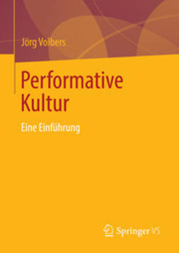 Volbers, Jörg - Performative Kultur, ebook
