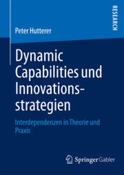Hutterer, Peter - Dynamic Capabilities und Innovationsstrategien, e-bok