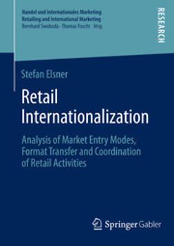 Elsner, Stefan - Retail Internationalization, e-kirja