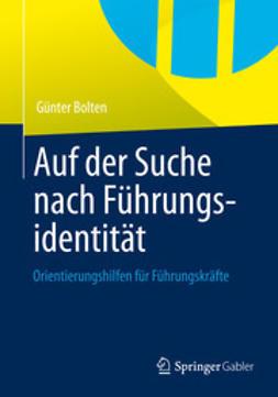 Bolten, Günter - Auf der Suche nach Führungsidentität, ebook
