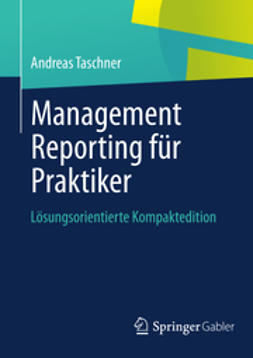 Taschner, Andreas - Management Reporting für Praktiker, ebook