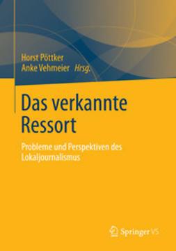 Pöttker, Horst - Das verkannte Ressort, ebook