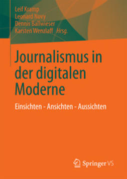 Kramp, Leif - Journalismus in der digitalen Moderne, e-bok