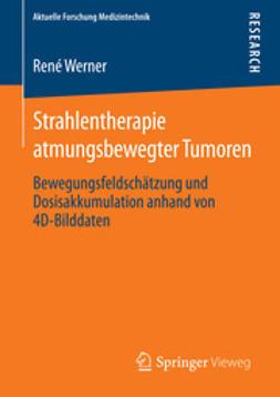 Werner, René - Strahlentherapie atmungsbewegter Tumoren, ebook
