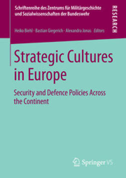 Biehl, Heiko - Strategic Cultures in Europe, ebook