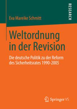 Schmitt, Eva Mareike - Weltordnung in der Revision, ebook
