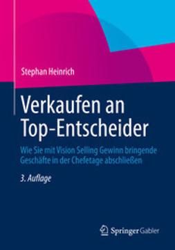Heinrich, Stephan - Verkaufen an Top-Entscheider, ebook