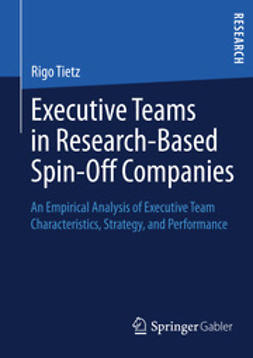 Tietz, Rigo - Executive Teams in Research-Based Spin-Off Companies, ebook