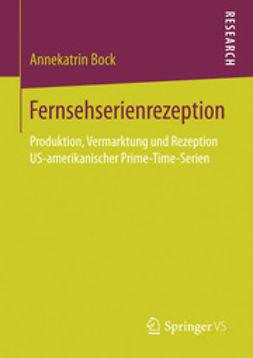 Bock, Annekatrin - Fernsehserienrezeption, ebook