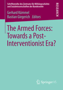 Kümmel, Gerhard - The Armed Forces: Towards a Post-Interventionist Era?, ebook
