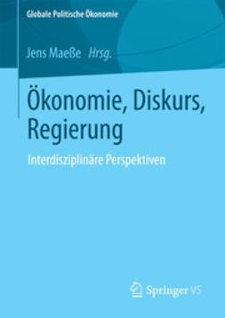 Maeße, Jens - Ökonomie, Diskurs, Regierung, ebook