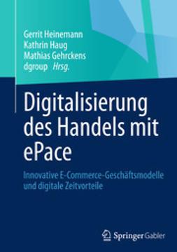 Heinemann, Gerrit - Digitalisierung des Handels mit ePace, ebook