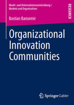 Bansemir, Bastian - Organizational Innovation Communities, ebook