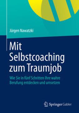 Nawatzki, Jürgen - Mit Selbstcoaching zum Traumjob, ebook