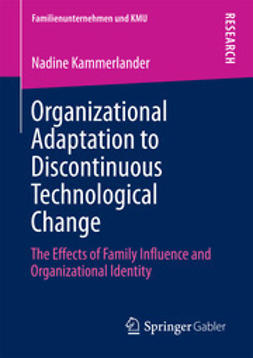 Kammerlander, Nadine - Organizational Adaptation to Discontinuous Technological Change, ebook