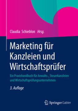 Schieblon, Claudia - Marketing  für Kanzleien und Wirtschaftsprüfer, ebook