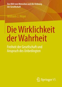 Hoye, William J. - Die Wirklichkeit der Wahrheit, ebook
