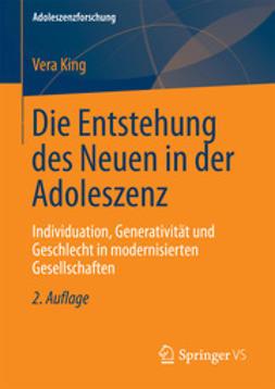 King, Vera - Die Entstehung des Neuen in der Adoleszenz, ebook