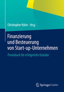 Hahn, Christopher - Finanzierung und Besteuerung von Start-up-Unternehmen, ebook