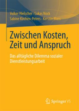 Hielscher, Volker - Zwischen Kosten, Zeit und Anspruch, ebook
