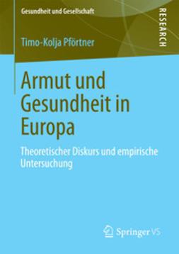 Pförtner, Timo-Kolja - Armut und Gesundheit in Europa, ebook