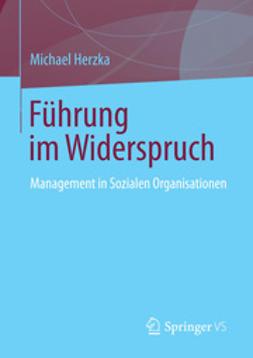 Herzka, Michael - Führung im Widerspruch, ebook