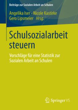 Iser, Angelika - Schulsozialarbeit steuern, ebook