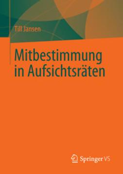 Jansen, Till - Mitbestimmung in Aufsichtsräten, ebook