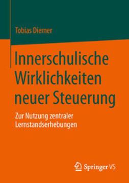 Diemer, Tobias - Innerschulische Wirklichkeiten neuer Steuerung, ebook