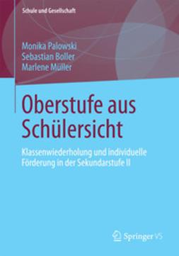 Palowski, Monika - Oberstufe aus Schülersicht, ebook