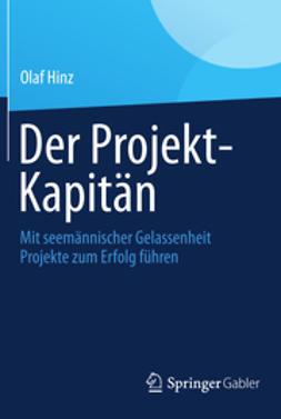 Hinz, Olaf - Der Projekt-Kapitän, e-kirja