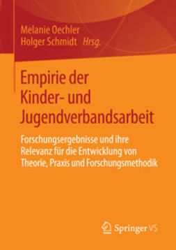 Oechler, Melanie - Empirie der Kinder- und Jugendverbandsarbeit, ebook