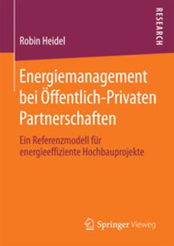 Heidel, Robin - Energiemanagement bei Öffentlich-Privaten Partnerschaften, ebook