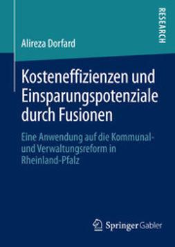 Dorfard, Alireza - Kosteneffizienzen und Einsparungspotenziale durch Fusionen, ebook