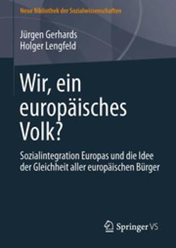 Gerhards, Jürgen - Wir, ein europäisches Volk?, ebook