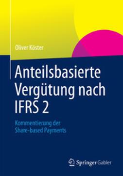 Köster, Oliver - Anteilsbasierte Vergütung nach IFRS 2, ebook