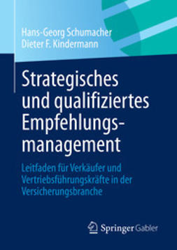 Schumacher, Hans-Georg - Strategisches und qualifiziertes Empfehlungsmanagement, ebook