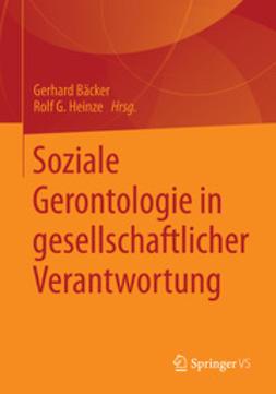 Bäcker, Gerhard - Soziale Gerontologie in gesellschaftlicher Verantwortung, e-bok