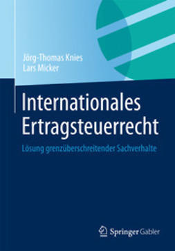 Knies, Jörg-Thomas - Internationales Ertragsteuerrecht, ebook