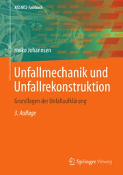 Johannsen, Heiko - Unfallmechanik und Unfallrekonstruktion, ebook