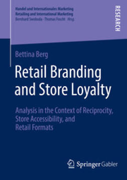 Berg, Bettina - Retail Branding and Store Loyalty, ebook