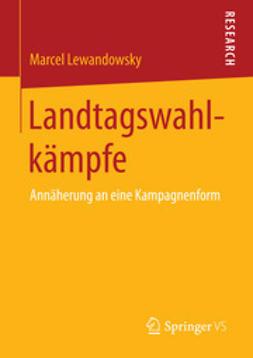 Lewandowsky, Marcel - Landtagswahlkämpfe, ebook