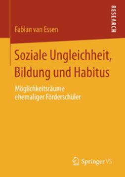 Essen, Fabian - Soziale Ungleichheit, Bildung und Habitus, ebook