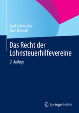Schmucker, Axel - Das Recht der Lohnsteuerhilfevereine, e-bok