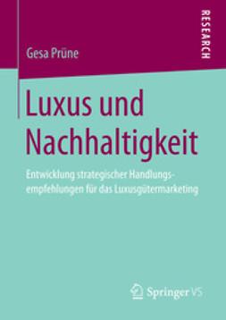 Prüne, Gesa - Luxus und Nachhaltigkeit, ebook