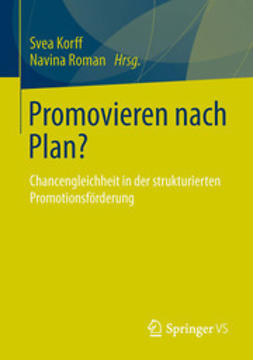 Korff, Svea - Promovieren nach Plan?, ebook