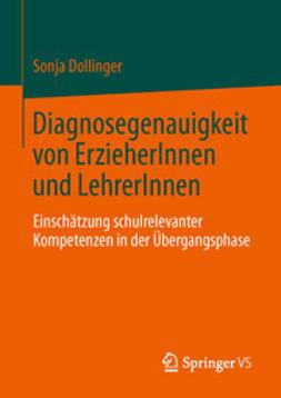 Dollinger, Sonja - Diagnosegenauigkeit von ErzieherInnen und LehrerInnen, ebook