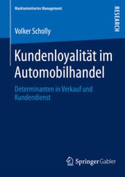 Scholly, Volker - Kundenloyalität im Automobilhandel, ebook