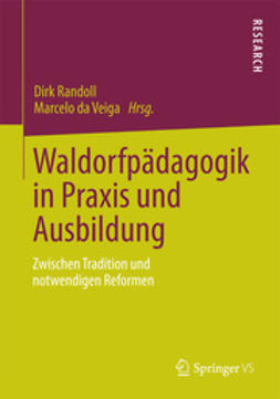 Randoll, Dirk - Waldorfpädagogik in Praxis und Ausbildung, e-kirja