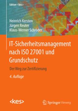 Kersten, Heinrich - IT-Sicherheitsmanagement nach ISO 27001 und Grundschutz, ebook